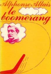 Le Boomerang ou Rien n'est mal qui finit bien - Couverture - Format classique