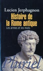 Histoire de la rome antique - les armes et les mots - Couverture - Format classique