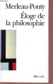 Eloge De La Philosophie Et Autres Essais - Couverture - Format classique