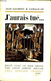 J Aurais Tue... - Couverture - Format classique