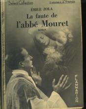 La Faute De L'Abbe Mouret. En 3 Tomes. Collection : Select Collection N° 15 + 16 + 17 - Couverture - Format classique