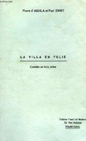 La Villa En Folie, Comedie En 3 Actes - Couverture - Format classique