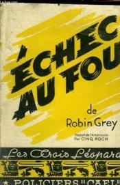 Echec De Fou - Couverture - Format classique