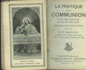 La Pratique De La Communion Pour Les Enfants Et Les Jeunes Gens - Couverture - Format classique
