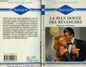 La Plus Douce Des Revanches - Bittersweet Revenge - Couverture - Format classique