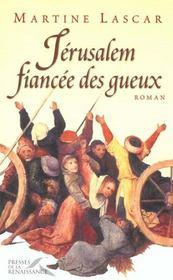 Jerusalem Fiancee Des Gueux - Intérieur - Format classique