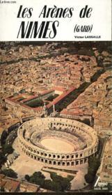 Les Arenes De Nimes (Gard) - Couverture - Format classique