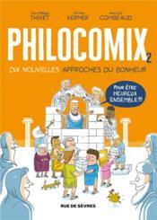 Philocomix t.2 ; 10 nouvelles approches du bonheur, pour être heureux ensemble - Couverture - Format classique