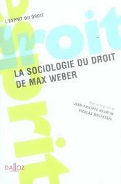 La sociologie du droit de Max Weber - Intérieur - Format classique