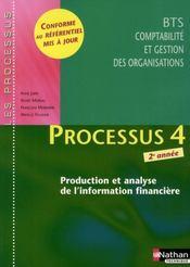 LES PROCESSUS 4 ; BTS 2 CGO ; production et analyse de l'information financière - Intérieur - Format classique