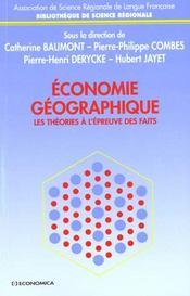 Economie Geographique ; Les Theories A L'Epreuve Des Faits - Intérieur - Format classique
