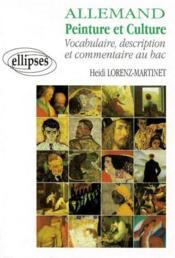 Allemand ; peinture et culture ; vocabulaire, description et commentaire au bac - Couverture - Format classique