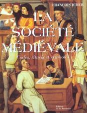 La Societe Medievale - Couverture - Format classique