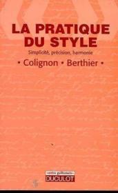 La Pratique Du Style - Simplicite, Precision, Harmonie - Couverture - Format classique