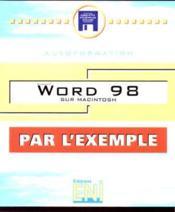 Bien utiliser word 98 sur macintosh (par l'exemple) - Couverture - Format classique