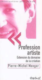 Profession artiste ; extension du domaine de la création - Intérieur - Format classique