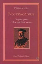 Nostradamus un guide pour celui qui doit venir - Couverture - Format classique