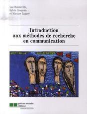 Introduction aux méthodes de recherche en communication - Intérieur - Format classique