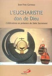 L'eucharistie, don de dieu - Intérieur - Format classique
