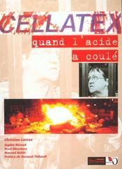 Cellatex, quand l'acide a coule - Intérieur - Format classique