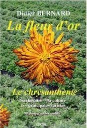 La fleur d'or ; le chrysanthème - Intérieur - Format classique