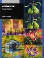 Aquarelle ; interprétations - Couverture - Format classique