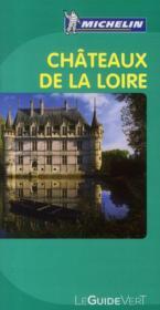 LE GUIDE VERT ; châteaux de la Loire (édition 2010) - Couverture - Format classique
