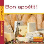 Bien Dire Essentiels ; bon appétit - Couverture - Format classique