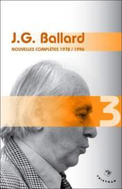 Nouvelles complètes t.3 ; 1972-1996 - Couverture - Format classique