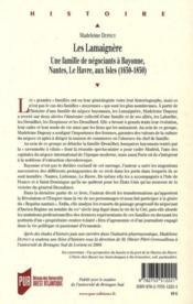 Les Lamaignère ; une famille de négociants à Bayonne, Nantes, Le Havre, aux Isles - 1650-1850 - 4ème de couverture - Format classique