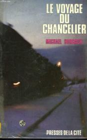 Le Voyage du chancelier - Couverture - Format classique