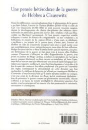 Une pensée hétérodoxe de la guerre ; de Hobbes à Clausewitz - 4ème de couverture - Format classique