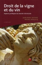 Droit de la vigne et du vin ; aspects juridiques du marché vitivinicole (2e édition) - Couverture - Format classique