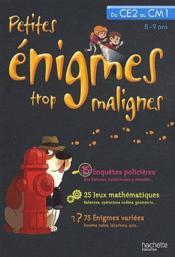 telecharger Petites enigmes trop malignes – du CE2 au CM1 – 8/9 ans livre PDF/ePUB en ligne gratuit