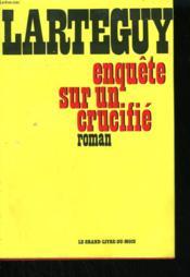 Enquete Sur Un Crucifie. - Couverture - Format classique