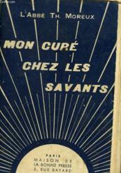 Mon Cure Chez Les Savants - Couverture - Format classique