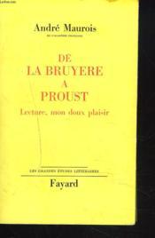 De Bruyere A Proust. Lecture, Mon Doux Plaisir. - Couverture - Format classique