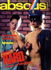 ABSOLU, le magazine absolu de l'homme N° 71 - CONFESSIONS EROTIQUES - PHOTOS HARD - L'AMOUR AU TELEPHONE... - Couverture - Format classique