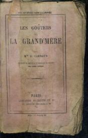 Les Gouters De La Grand Mere / 3e Edition. - Couverture - Format classique