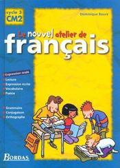 L'ATELIER DE FRANCAIS ; CM2 ; livre de l'élève - Intérieur - Format classique