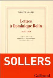 Lettres à Dominique Rolin (1958-1980) - Couverture - Format classique