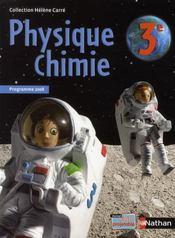 Physique-chimie ; 3ème ; manuel de l'élève (édition 2008) - Intérieur - Format classique