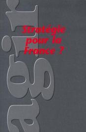 REVUE AGIR T.34 ; stratégie pour la France - Intérieur - Format classique