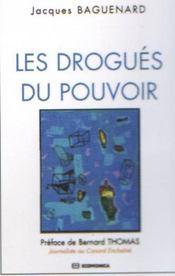 Les Drogues Du Pouvoir - Intérieur - Format classique