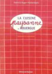 La cuisine paysanne en rouergue - Couverture - Format classique