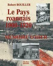 Le Pays Roannais, 1900-1920 - Intérieur - Format classique
