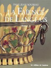La faience de langeais - tome 2 - Intérieur - Format classique