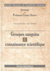Groupes sanguins et connaisance scientifique - Couverture - Format classique