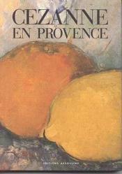 Cezanne En Provence - Couverture - Format classique