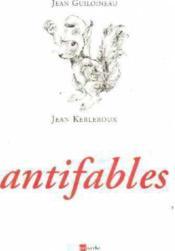 Antifables - Couverture - Format classique